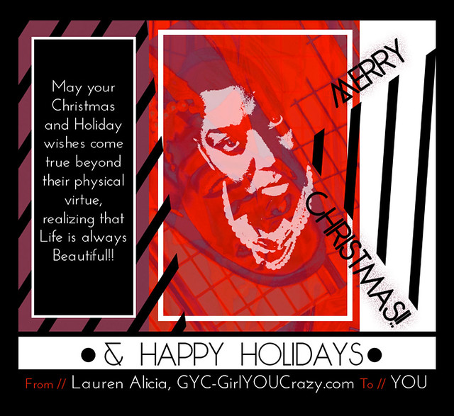 Merry Christmas & Happy Holidays 2014 from GYC-GirlYOUCrazy.com