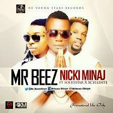 VIDEO: Mr Beez  Nicki Minaj ft. Solidstar & Xcellente (tobericng) Tags: hiphop audio naija