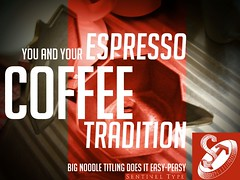 Espresso Tradition - Big Noodle Titling poster ad (a r b o) Tags: poster ad advertisement latin font condensed typeface capitals allcaps sentineltype bignoodletitling