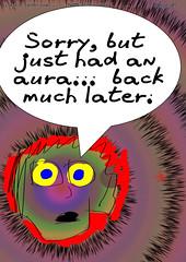 aura (Laura Ess) Tags: aura epilepsy anxiety localised seizure 24 hour comic