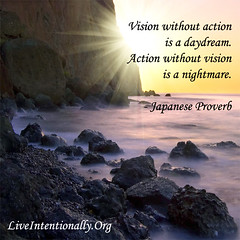 quote-liveintentionally-vision-without-action-is-a (pdstein007) Tags: inspiration quote carpediem inspirationalquote liveintentionally