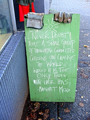 Never Doubt Margaret Mead (knightbefore_99) Tags: city urban never sign vancouver message board writer doubt commercialdrive eastvan citizens margaretmead
