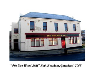 THE FIVE WAND MILL PUB, BENSHAM, GATESHEAD  2008