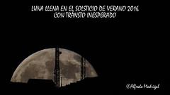 Luna llena en el Solsticio de Verano (Alfredo Madrigal) Tags: summer moon video nikon full galicia solstice astrophotography astrofotografa astrofotografia verano astronomy astronomia 2016 astronoma solsticio galician astrofoto