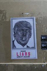 """""""Make liars great again"""" @ Donald Trump @ Street art @ Paris (*_*) Tags: street city summer paris france art june europe cloudy sunday trump 2016"""