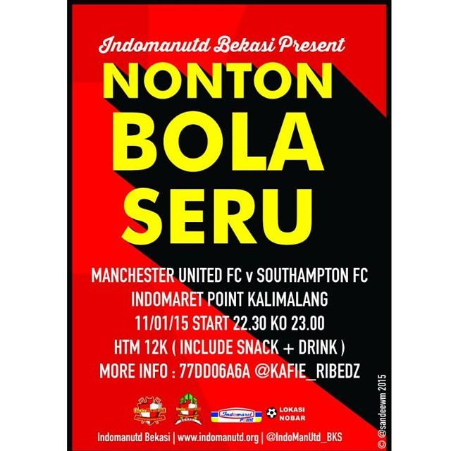 Lokasi Nobar: Rekomendasi Lokasi Nobar Bekasi • @indomanutd_bks • Manchester United vs Southampton • Indomaret Point Kalimalang
