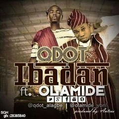 VIDEO: QDOT  Ibadan ft. Olamide (tobericng) Tags: video special rap audio naija