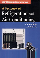 Refrigeration and Air Conditioning By R.S Khurmi (ssaffah) Tags: mechanical piping engineer engineering mathematics industry industrial design cad autocad solidwork renewable energy green