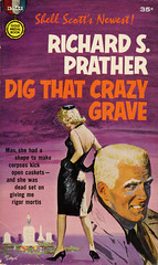 Gold Medal Books s1144 - Richard S. Prather - Dig That Crazy Grave (swallace99) Tags: mystery vintage paperback murder goldmedal baryphillips