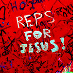 Reps for Jesus, From FlickrPhotos