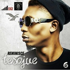 VIDEO PREMIERE: Reminisce  Tesojue (tobericng) Tags: video rap naija