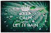 KEEP CALM AND LET IT RAIN (DHaug) Tags: macro green poster war wwii border government fujifilm british slogan carryon motivational keepcalm xpro2 xf16mmf14rwr