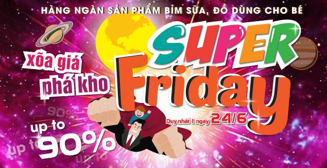 [ONLINE] Super Friday 24/06 - Xõa Giá Phá Kho cực sốc đến 90%
