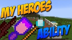 My Heroes Ability Mod (Teen Thng Tn) Tags: game 3d minecraft