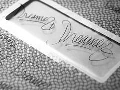 DREAMER, IDEA OF MY TATTOO (yphoz) Tags: blackandwhite monochrome writing handwriting dreamer historyofmyrighthand