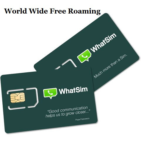 New WhatSim World Wide Free Roaming Launched by WhatsApp