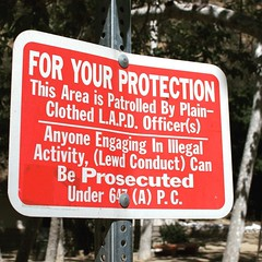 For my protection? The LAPD has some odd priorities