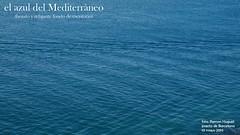 EL MAR MEDITERRNEO (peleon III) Tags: spain catalunya catalonia catalua portdebarcelona barcelona marmediterrneo azul fondodeescritorio relajante tranquilizante zen