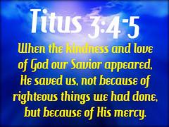 Titus 3:4-5 (joshtinpowers) Tags: bible scripture titus