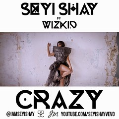 Video: Seyi Shay ft. Wizkid  Crazy (tobericng) Tags: b video r naija