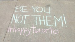 Be You, Not Them! (Georgie_grrl) Tags: torontophotowalks harbourfront social friends photographers topwhsn hotsummernights toronto ontario chalk sidewalk wordsofwisdom