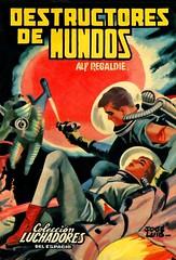 destructores de mundos (pelz) Tags: scifi sciencefiction pulp bookcover portadas cienciaficcion cubiertas luchadoresdelespacio