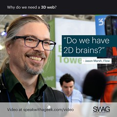Do we have 2D brains? (SWAG - Speak With A Geek) Tags: 3d technology tech quote meme swag threedimensional 3dweb speakwithageek autodeskforgedevcon 3dwebfest