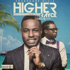 Rayce ft. Pype  Higher (tobericng) Tags: audio naija afrorb