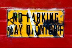 Day or Night (Thomas Hawk) Tags: sanfrancisco california usa graffiti unitedstates noparking unitedstatesofamerica missiondistrict