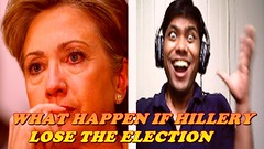 What Happen If Hillery Lose The Election || My Predicted video (sarker175) Tags: what happen if hillery lose the election || my predicted video