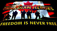 Lest We Forget .... Freedom Is Never Free (Greg's Southern Ontario (catching Up Slowly)) Tags: canada soldiers remembranceday canadianmilitary canadianheroes freedomisneverfree
