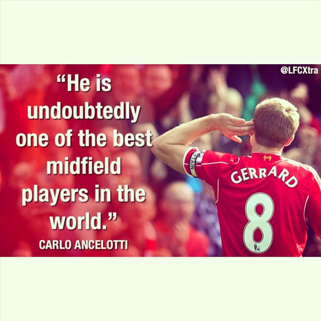 Carlo Ancelotti to STEVEN GERRARD  #LFC #LFCicon #Gerrard 8