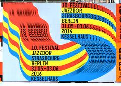 10. Festival Jazzdor Strasbourg Berlin 31.05.03.06. 2016 Kesselhaus (Florian Hardwig) Tags: berlin poster jazz musicfestival jazzdor