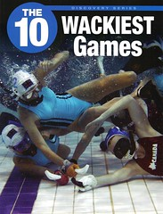 The 10 Wackiest Games (Vernon Barford School Library) Tags: new school game sports sport booth jack reading book high reader 10 library libraries reads books games read paperback cover ten junior covers bookcover middle vernon recent bookcovers nonfiction paperbacks readers readingmaterial barford softcover readingmaterials jackbooth vernonbarford softcovers wackiest 9781770582644