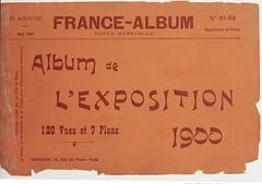 Fasc. 61-62 . Album de l'exposition 1900 (Library ABB 2013) Tags: france album bnf 1900 franais nationallibraryoffrance bibliothquenationaledefrance