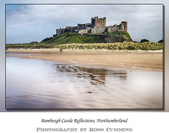 Bamburgh Castle with Reflection (Ross Cumming) Tags: holiday reflection castle landscape northumberland bamburgh 2016