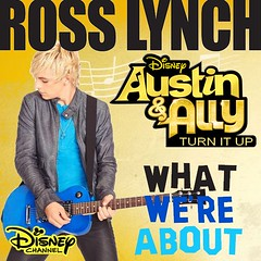 What Were About (Ross Lynch) (megaddp) Tags: lynch up turn austin ross ally it disney what were about et channel
