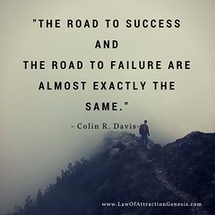 """The road to success and the road to failure are almost exactly the same."" - www.fb.com/sgsecret Sandeep Gautam (Sandy Gautam) Tags: world inspiration money celebrity love pond friendship mr fame royal happiness sandeep achievement health thoughts quotes luck dollar dreams motivation care universe messages impression inspiring gautam attraction wealth positivity harmoney facebookpages ifttt sandeepguatam"