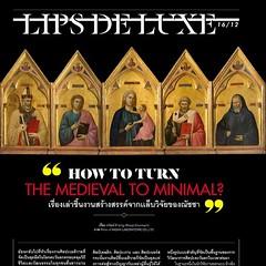"""Stay update with latest creative article about """"How to turn the Medieval to Minimal?"""", written by Rewat Chumnarn in new issue of LIPS. บทความสร้างสรรค์เรื่องใหม่ของ เรวัฒน์ ชำนาญ ที่เนื้อความว่าด้วย """"เรื่องเล่าชิ้นงานสร้างสรรค์จากเเล็บวิจัยของณัชชา"""" ซึ่งต"""