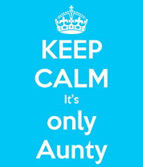 Keep Calm, it's Only Aunty! (RS 1990) Tags: australia meme abc aunty keepcalm