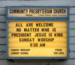 All Are Welcome (Russ Allison Loar) Tags: presidentialelection donaldtrump hillaryclinton election republican democrat voting voter vote churchmarquee allarewelcome religion goldenrule politics votingforpresident politicalparty christian christianity presbyterian lovethyenemy opinion philosophy argue debate politicalpoll electionday electionresults commanderinchief republicansvsdemocrats clintonvstrump hillaryvsdonald uspresidentialelection unitedstatespresidentialelection politicsandreligion howwouldjesusvote