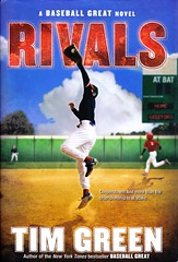 Rivals (Vernon Barford School Library) Tags: new school fiction friends newyork celebrity green sports sport reading book tim high friend friendship baseball library libraries father hard reads son books read relationship cover junior novel celebrities covers bookcover middle vernon relationships fathers recent rivals bookcovers cooperstown sons novels fictional sportsmanship hardcover friendships rival barford hardcovers fathersonrelationship vernonbarford fathersonrelationships 9780061626920