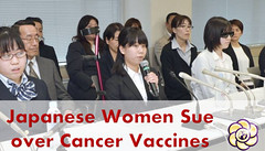 64 women to sue in three Japanese courts over health woes from cervical cancer vaccines (HopeGirl587) Tags: japanese women cancer 64 health sue courts woes cervical vaccines