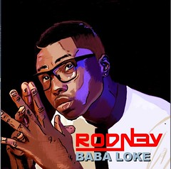 VIDEO: Rodney  Baba Loke (tobericng) Tags: video hiphop naija