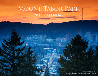 Mount Tabor Park 2015 Calendar Cover Andrew Haliburton Photographer