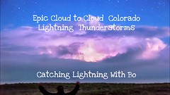 Epic Cloud to Cloud Colorado Lightning Thunderstorms (Striking Photography by Bo Insogna) Tags: light sky cloud storm nature rain weather electric skyline night dark lights timelapse video colorado energy power view flash dramatic bolt electricity strike thunderstorm lightning lightening electrical thunder climate extremeweather thunderbolt severethunderstorms intracloud cloudtocloud jamesinsogna