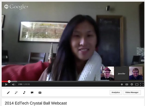 2014 EdTech Crystal Ball Webcast by Wesley Fryer, on Flickr