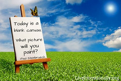 quote-liveintentionally-today-is-a-blank-canvas (pdstein007) Tags: inspiration quote carpediem inspirationalquote liveintentionally