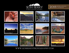2015 Seth Berry Photography Calendar (Seth Berry Photography) Tags: california arizona west photography photo nationalpark photographer calendar pacific god grandcanyon dramatic sedona scene yosemite zion navajo inspirational monumentvalley inspire sequoia scripture antelopecanyon 2015 horseshoebend photocalendar sethberryphotography