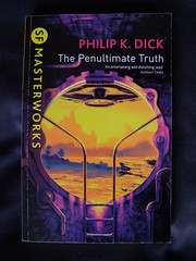 The Penultimate Truth (cyclingshepherd) Tags: sf fiction k book truth dick sunday science paperback cover novel times philip penultimate softback masterworks s100fs cyclingshepherd